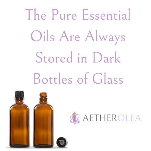 The Pure Essential Oils Are Always Stored in Dark Bottles of Glass