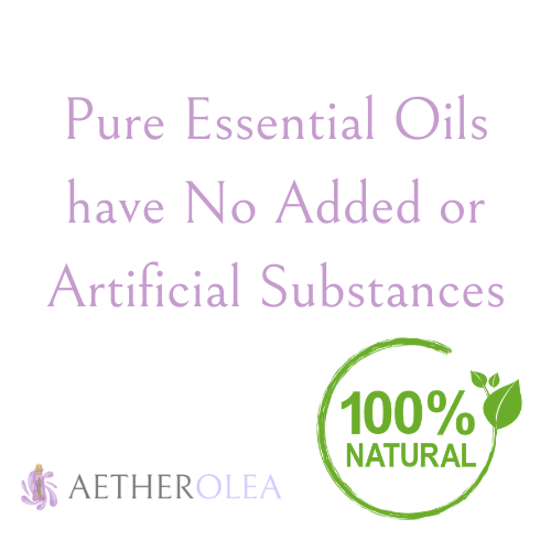 Pure Essential Oils have No Added or Artificial Substances