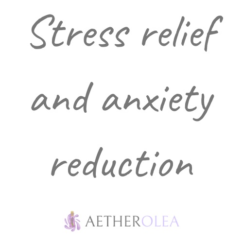 Stress relief and anxiety reduction